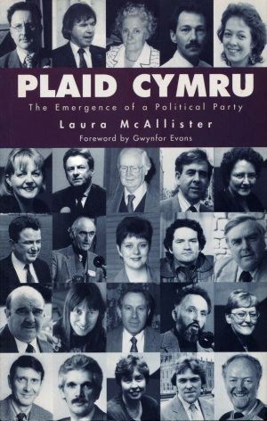 2001 Plaid Cymru The Emergence of a Political Party