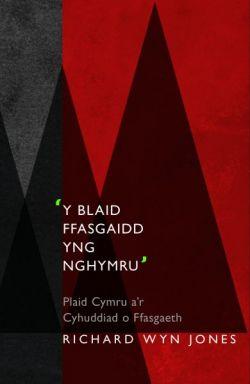 2013 Y Blaid ffasgaidd yng Nghymru